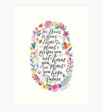 Hope and A Future | Jeremiah 29:11 Art Print