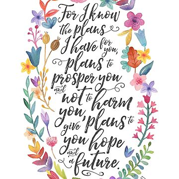 Hope and A Future | Jeremiah 29:11 by noondaydesign