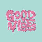 Good Vibes by Strange City