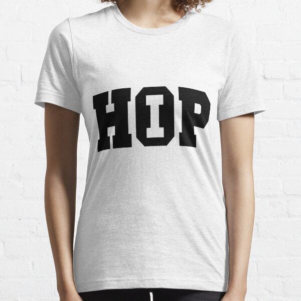 Hip Hop - Shirt I Essential T-Shirt