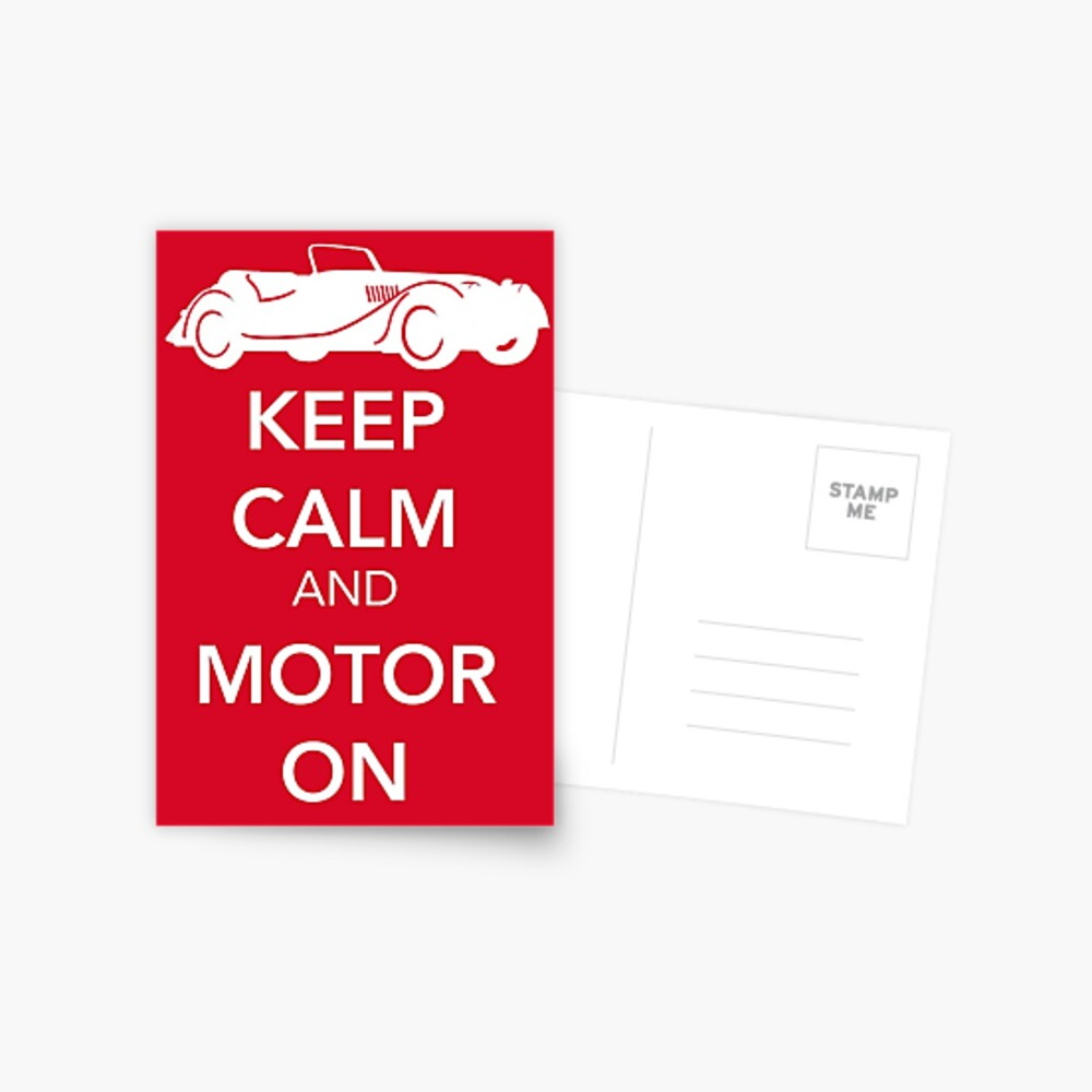 Keep Calm and Motor On Postcard