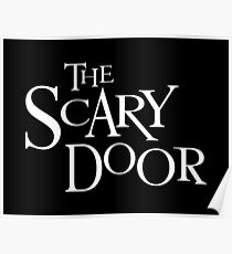 The Scary Door Poster  sc 1 st  Redbubble & Scary Door: Posters | Redbubble