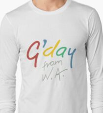 G'day from WA Long Sleeve T-Shirt