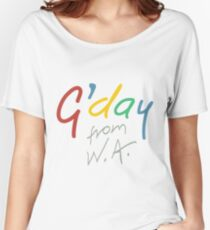 G'day from WA Women's Relaxed Fit T-Shirt