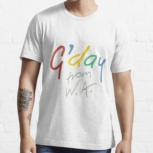 G'day from WA Essential T-Shirt