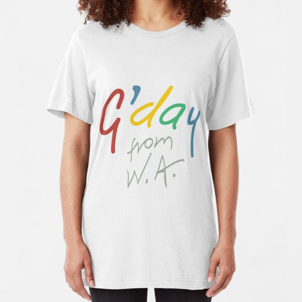 G'day from WA Slim Fit T-Shirt