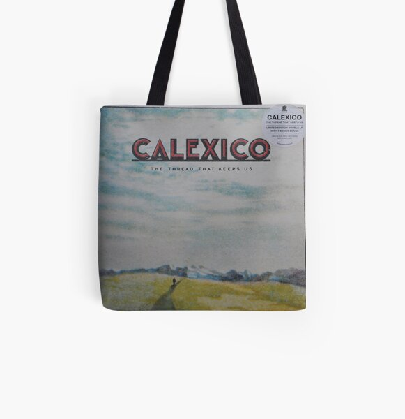 Calexico - The thread that keeps us LP Sleeve artwork Fan art All Over Print Tote Bag