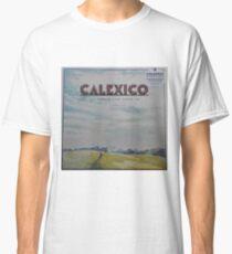 Calexico - The thread that keeps us LP Sleeve artwork Fan art Classic T-Shirt