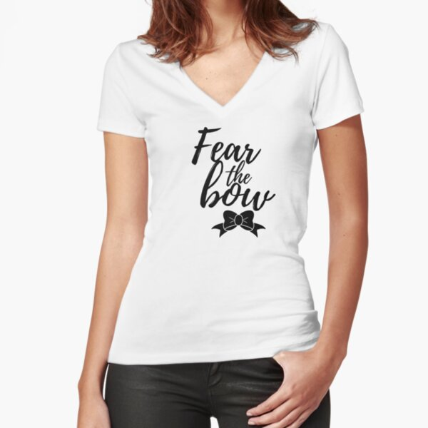 fear the bow Fitted V-Neck T-Shirt