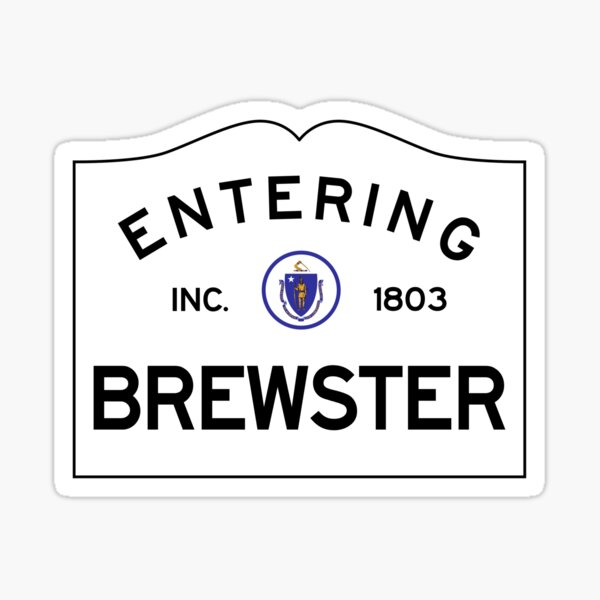 Entering Brewster - Commonwealth of Massachusetts Road Sign Sticker