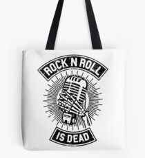 Rock and Roll is Dead Tote Bag