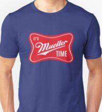 It's Mueller Time Vintage Shirt Unisex T-Shirt