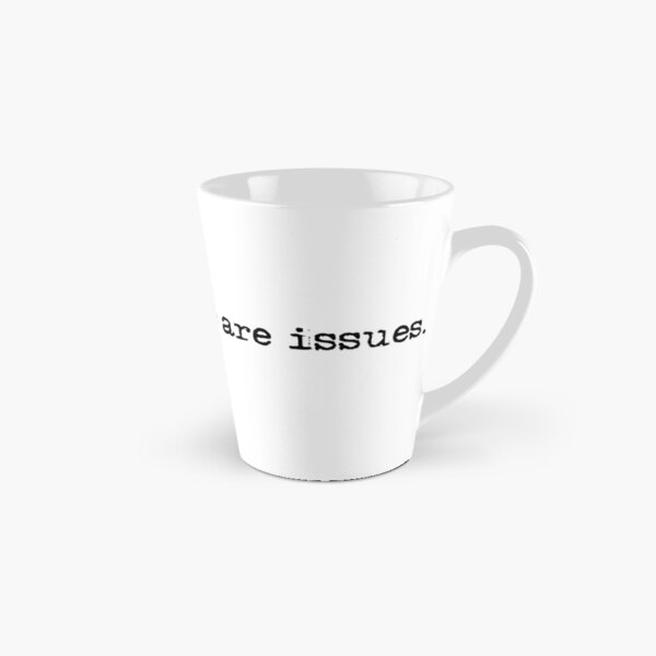 However, there are issues (variant 1) Tall Mug