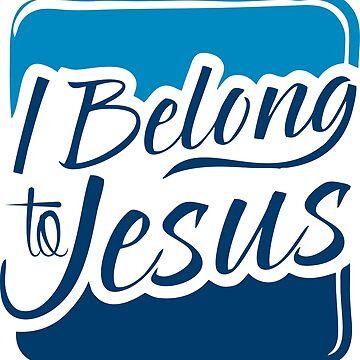 I BELONG TO JESUS  TSHIRT by silveirinha46