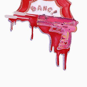 Bang Bang! [you're dead] by Suvi