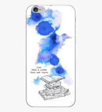 Just Read and Learn. Read and learn. iPhone Case