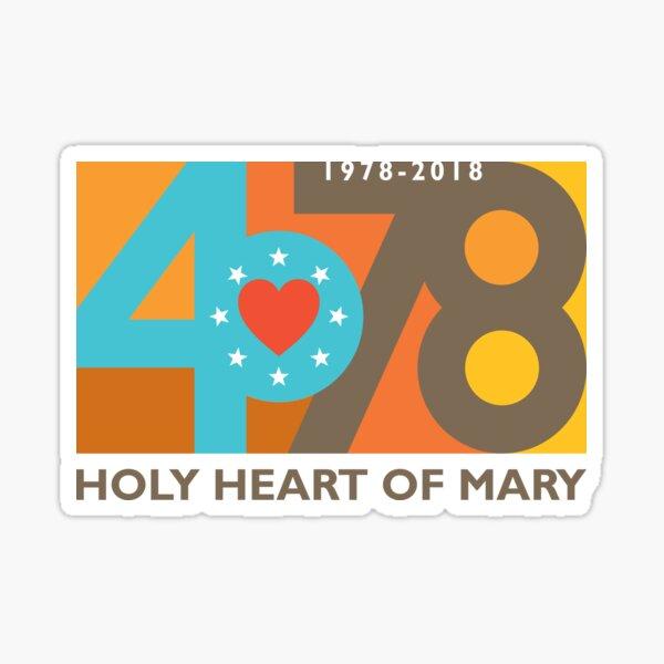 Holy Heart of Mary Reunion 2018 Sticker