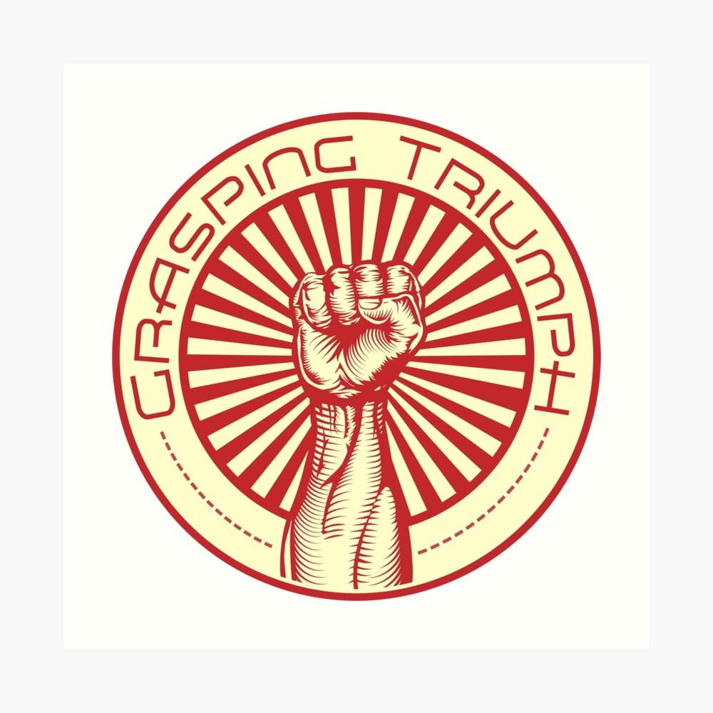 Grasping Triumph Russian Propaganda Raised Fist Art  Art Print