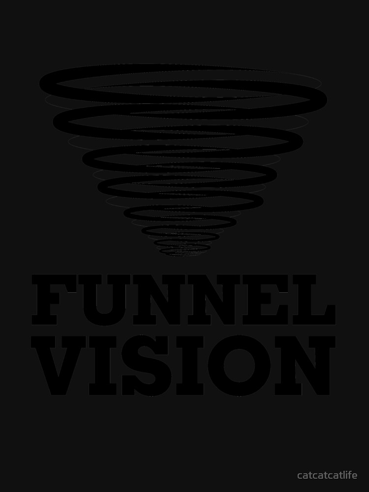 Funnel Vision Shirt Funny Weather Geek Shirt Weather Shirt by catcatcatlife