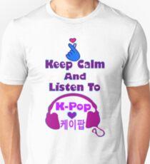 ♫Keep Calm & Listen to K-Pop♪ Unisex T-Shirt