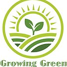 Growing Green by Andrew Walls