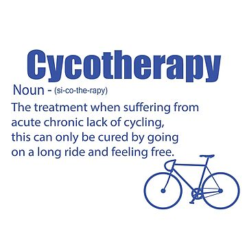 Cycling Funny Design - Cycotherapy Noun by kudostees