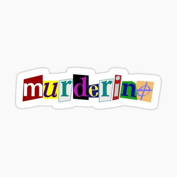Murderino Sticker