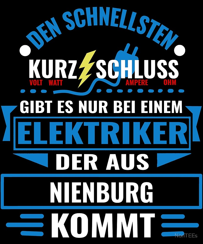NIENBURG - We have the best electricians, no one gets it so fast. by NoriTEEs