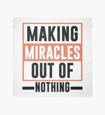 Making Miracles Out of Nothing - Novelty  Scarf