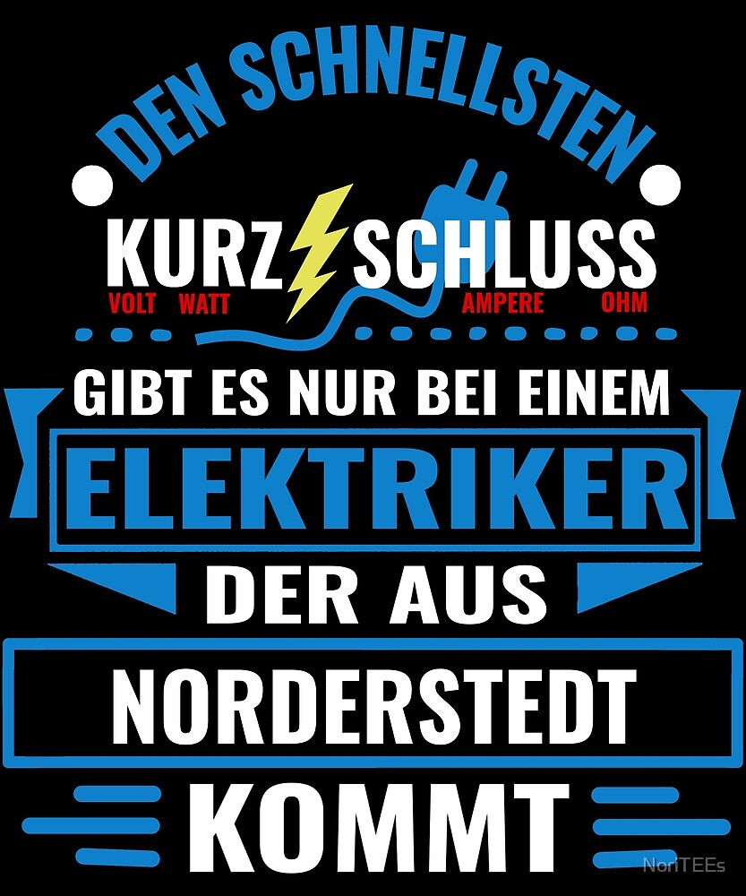 NORDERSTEDT - We have the best electricians, no one gets it so fast. by NoriTEEs