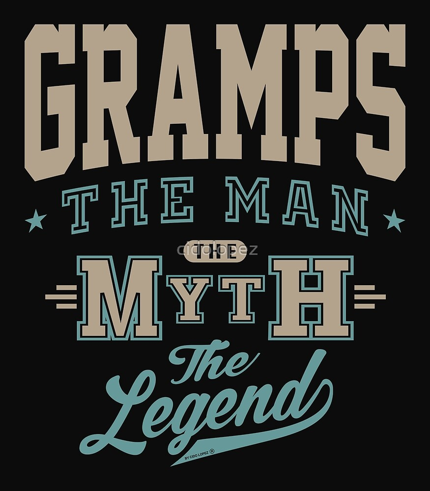 Gramps The Legend by cidolopez