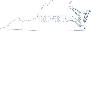 Virginia Lover by EncodedShirts