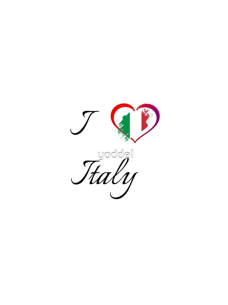 I love italy by yoddel