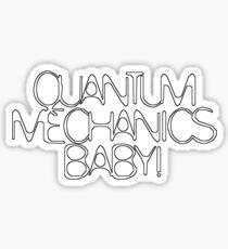 Quantum Mechanics, Baby! Sticker