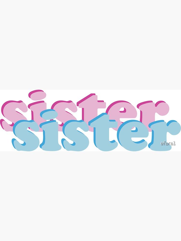 sister sister by efara1