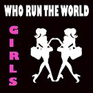 HOW RUN THE WORLD? GIRLS- Clothing + Product Design by haya1812