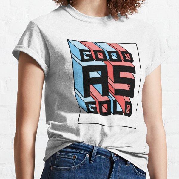 Good as gold - 3D Classic T-Shirt