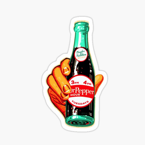 Baylor Dr. Pepper Hour. Sticker