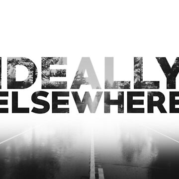Ideally Elsewhere by diversecreative
