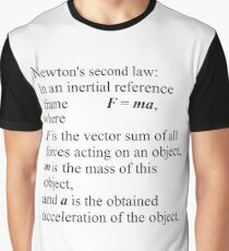 Newton's second law: In an inertial reference frame, F = ma Graphic T-Shirt