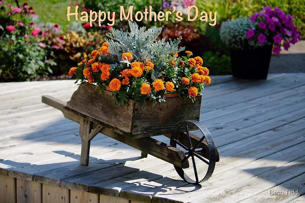Happy mother's day wheelbarrow by Beth Tidd