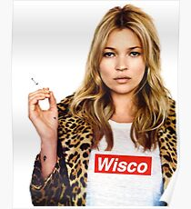 University of Wisconsin- Kate Moss Supreme tee Poster