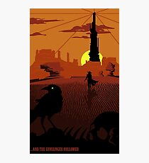 ...and the Gunslinger followed Photographic Print