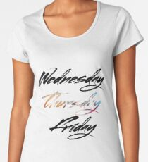 Thursday Women's Premium T-Shirt