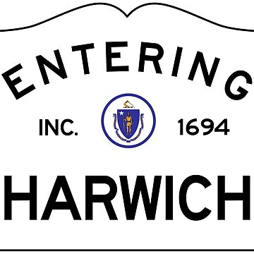 Entering Harwich Massachusetts - Commonwealth of Massachusetts Road Sign by NewNomads