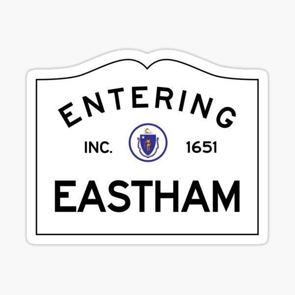 Entering Eastham Massachusetts - Commonwealth of Massachusetts Road Sign Sticker