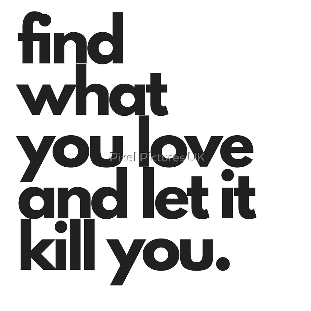 Find what you love.. by swrecordsuk