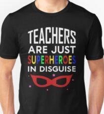 Teacher are Just Superheroes Unisex T-Shirt