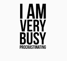 I am very busy (procrastinating) - Black Unisex T-Shirt