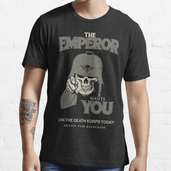 Krieg - L'Empereur te veut! T-shirt essentiel
